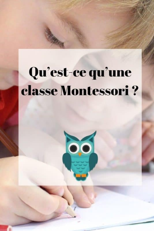 Qu'est-ce qu'une classe Montessori?