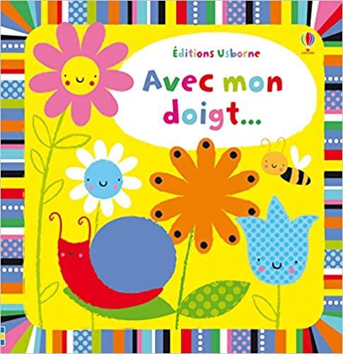 Avec mon doigt, motricité fine, enfant couleur, livre coloré, livre motricité, livre bébé, livre 1 an