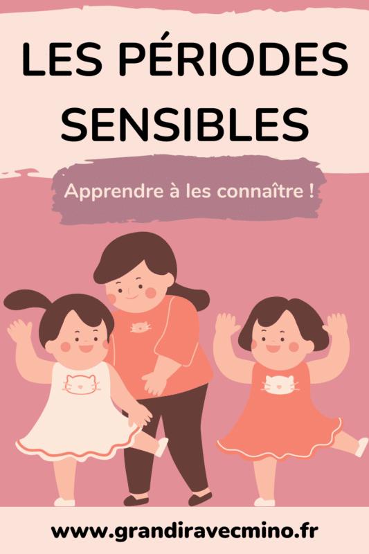 les periodes sensibles Montessori apprendre à les connaitre