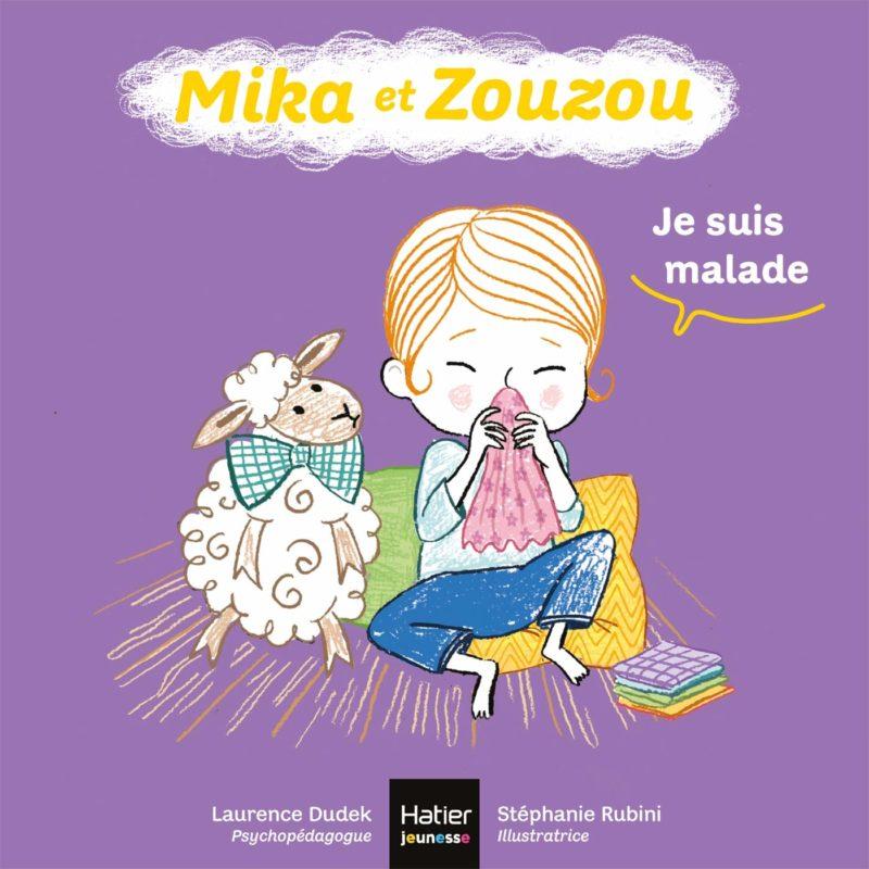livre mika et zouzou je suis malade