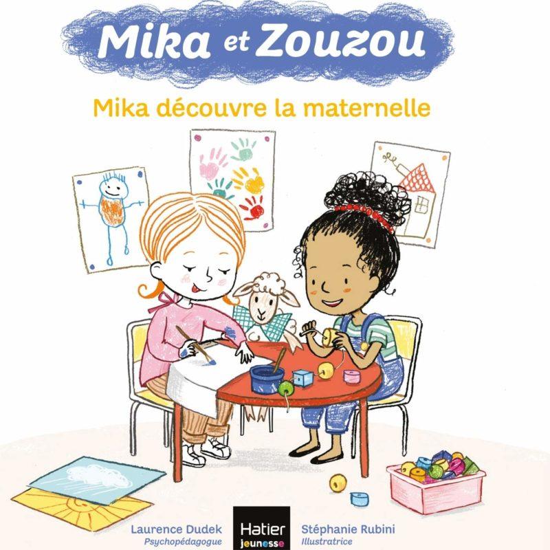 livre mika et zouzou, mika découvre la maternelle laurence dudek