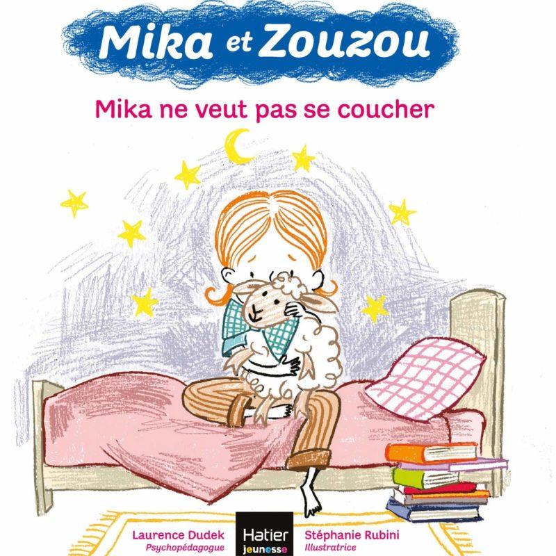 livre mika et zouzou, mika ne veut pas se coucher laurence dudek
