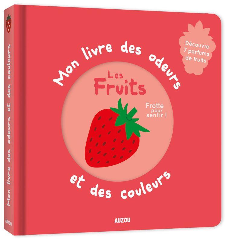 livre des odeurs et des couleurs les fruits
